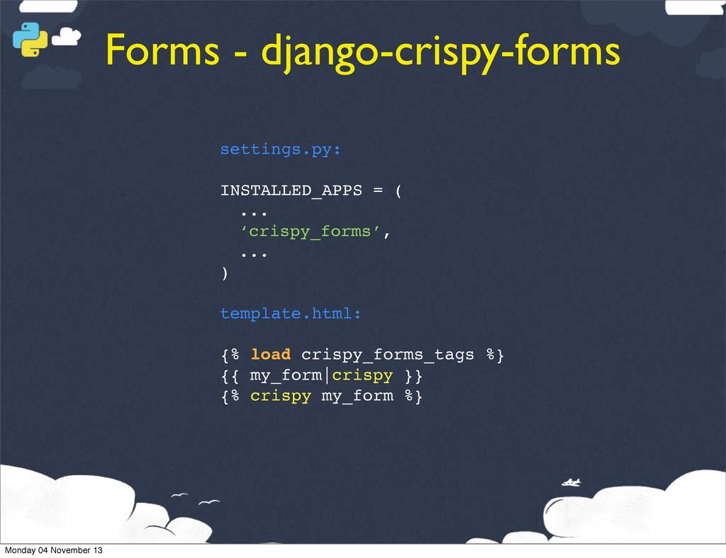 Forms - django-crispy-forms settings.py: INSTAL...