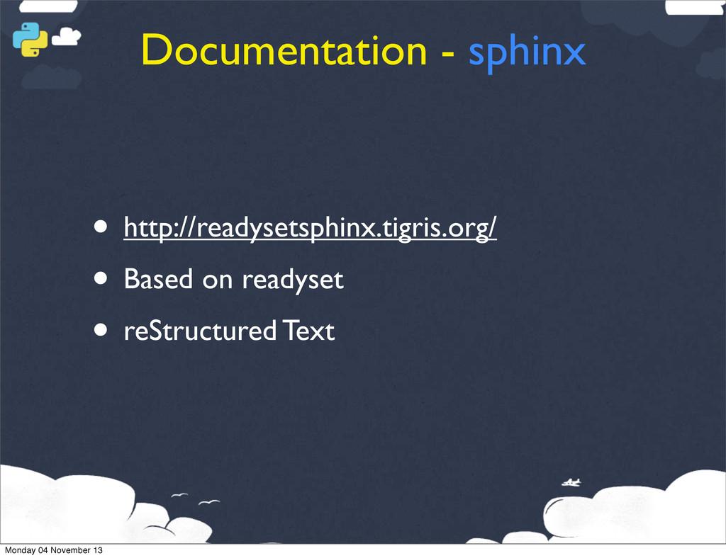 Documentation - sphinx • http://readysetsphinx....