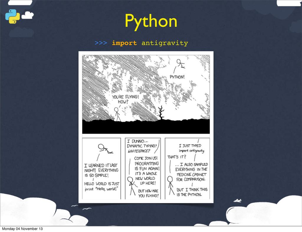 Python >>> import antigravity Monday 04 Novembe...