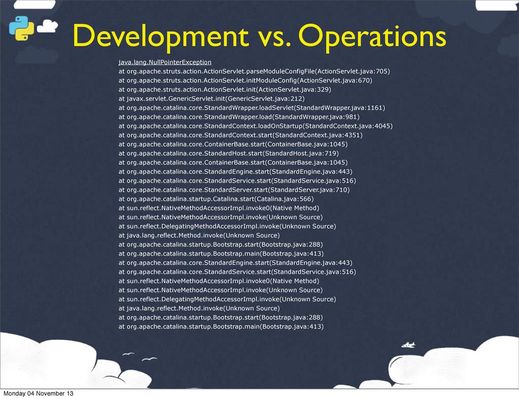 Development vs. Operations java.lang.NullPointe...