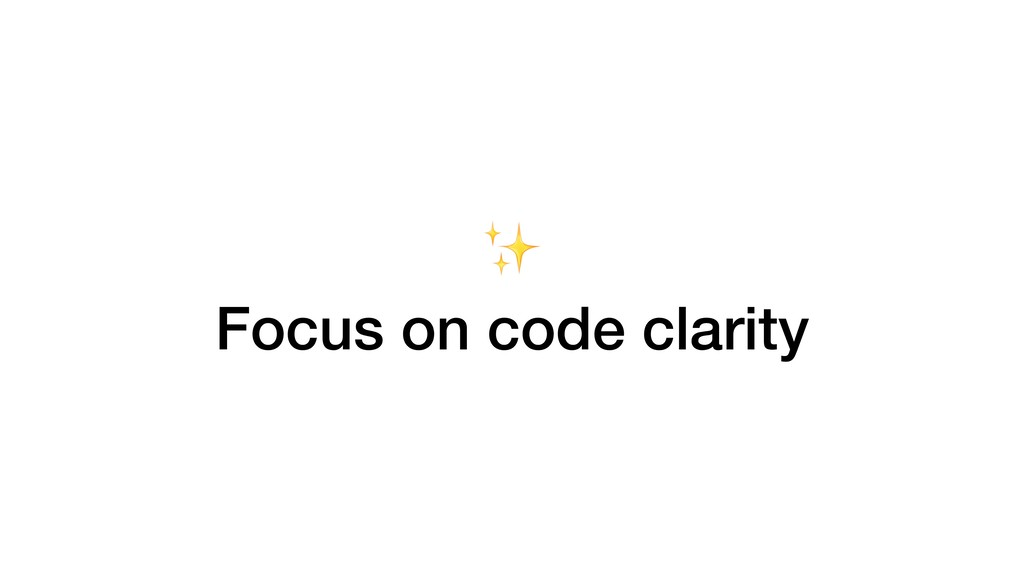 ✨ Focus on code clarity