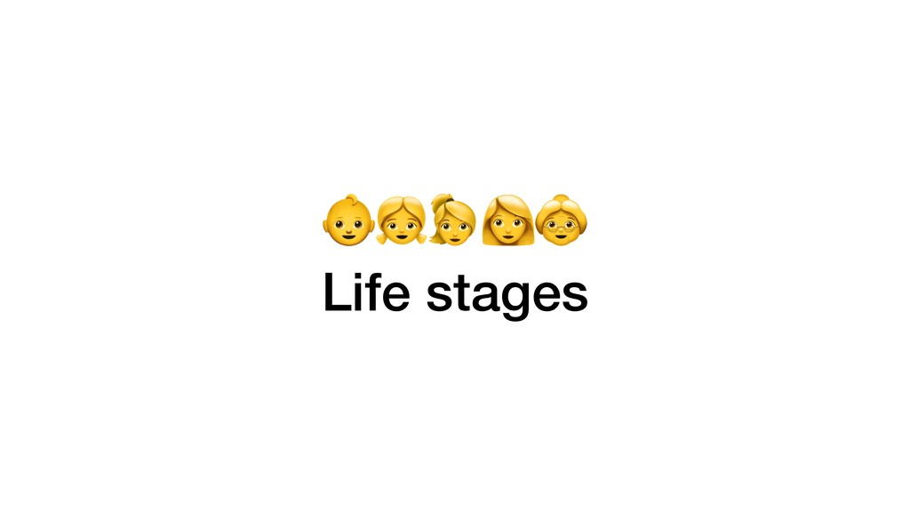 ) Life stages