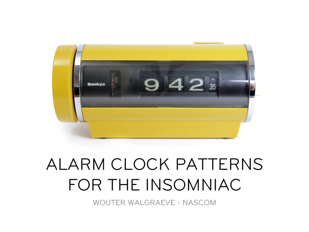 ALARM CLOCK PATTERNS FOR THE INSOMNIAC WOUTER W...