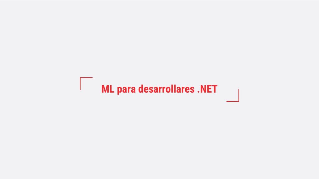 ML para desarrollares .NET