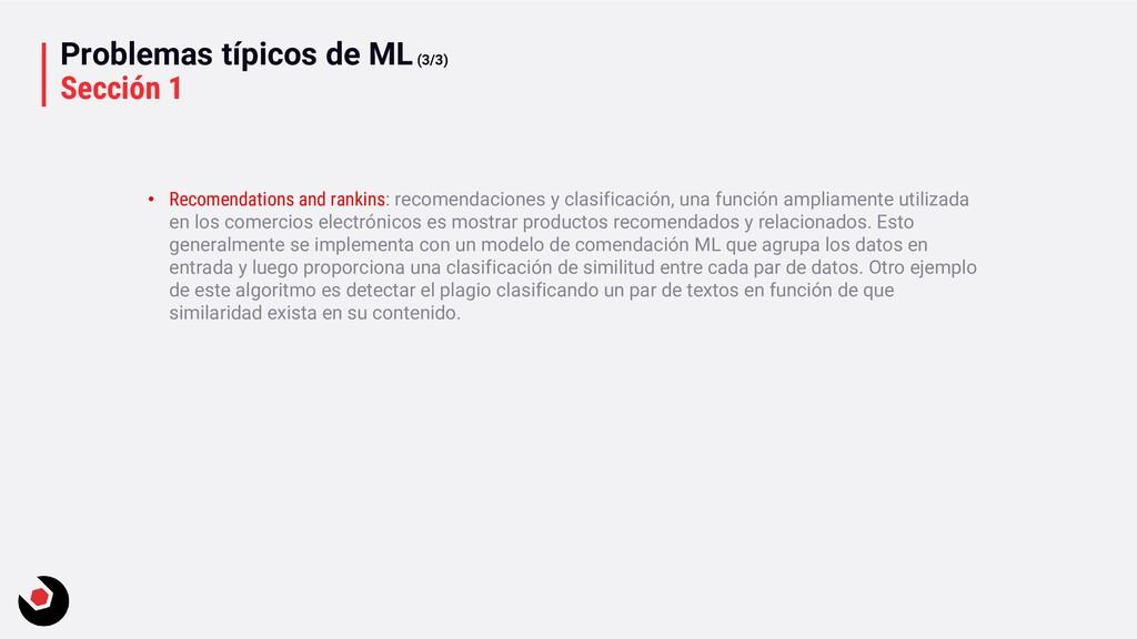 Problemas típicos de ML(3/3) Sección 1 • Recome...