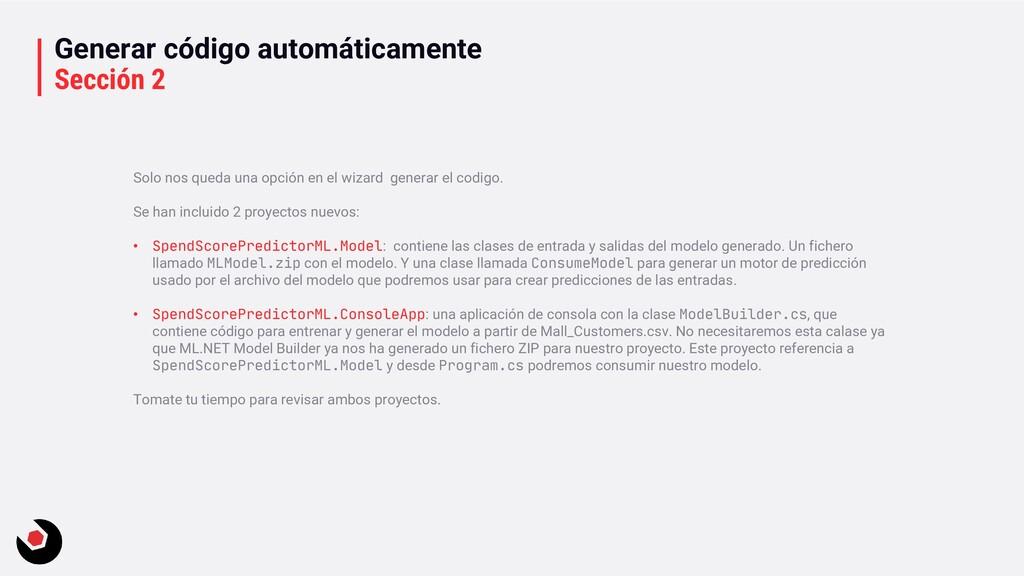 Generar código automáticamente Sección 2 Solo n...