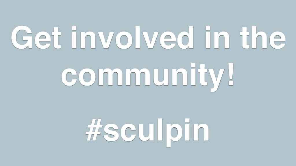 Get involved in the community!! ! #sculpin