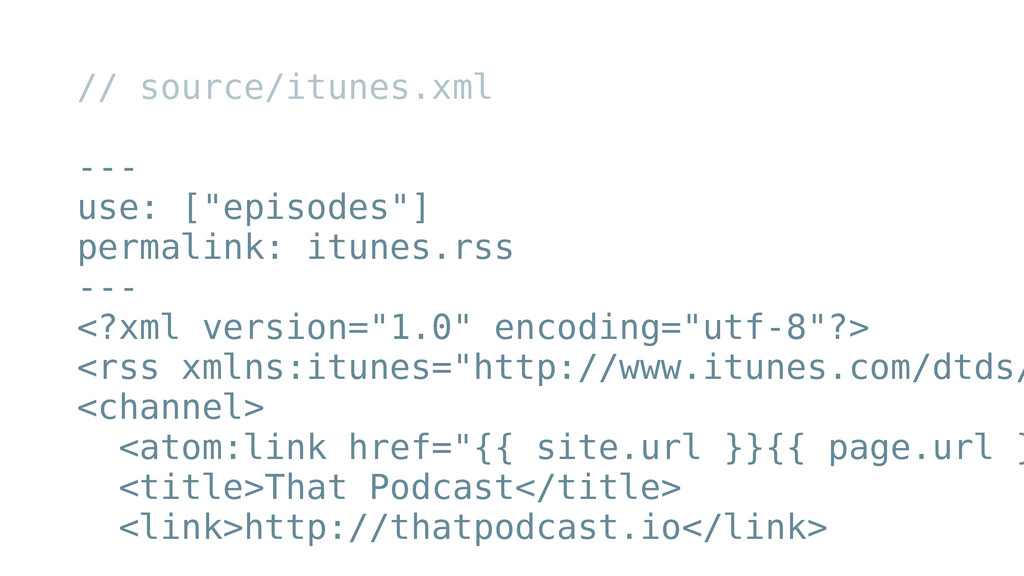 "// source/itunes.xml ! --- use: [""episodes""] pe..."