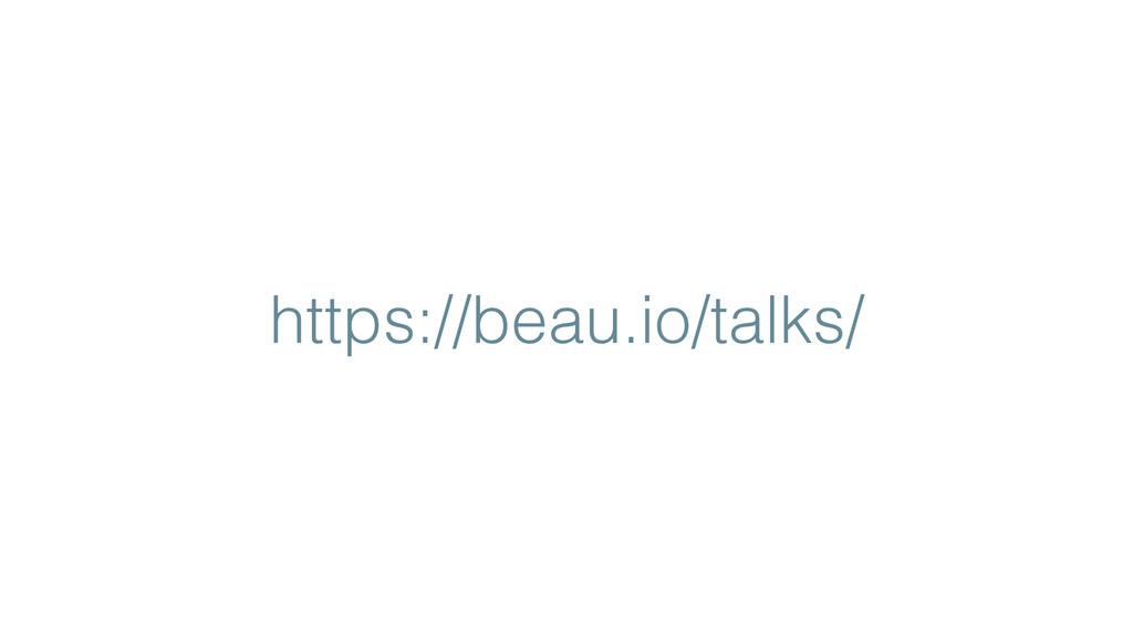 https://beau.io/talks/