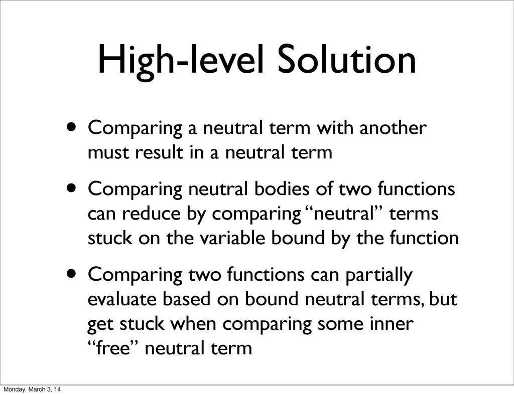High-level Solution • Comparing a neutral term ...