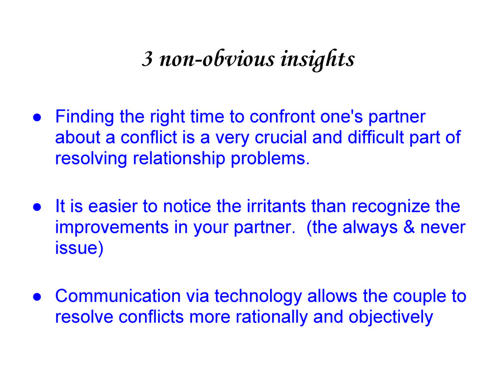 3 non-obvious insights ● Finding the right time...