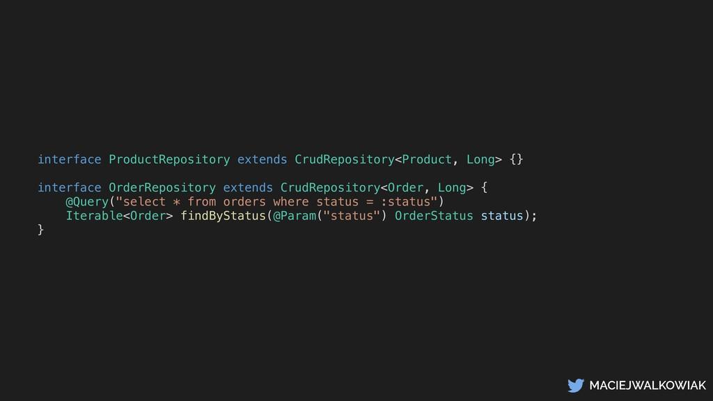 MACIEJWALKOWIAK interface ProductRepository ext...