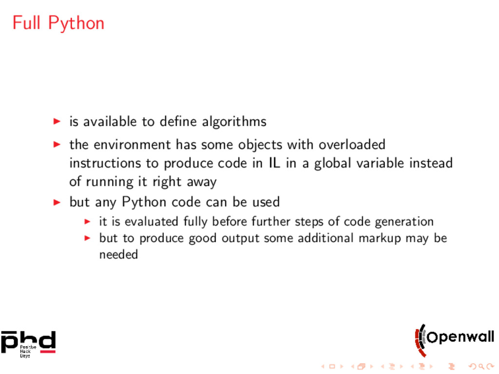 Full Python is available to define algorithms th...