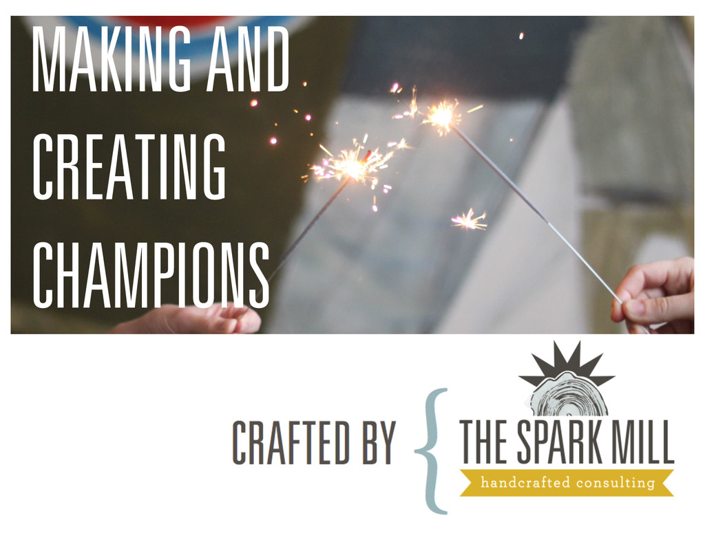 MAKING AND CREATING CHAMPIONS