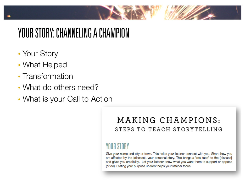 YOUR STORY: CHANNELING A CHAMPION •  Your Story...