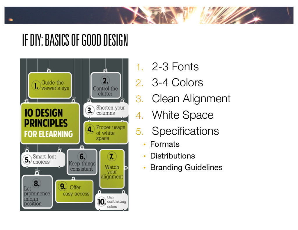 IF DIY: BASICS OF GOOD DESIGN 1.  2-3 Fonts