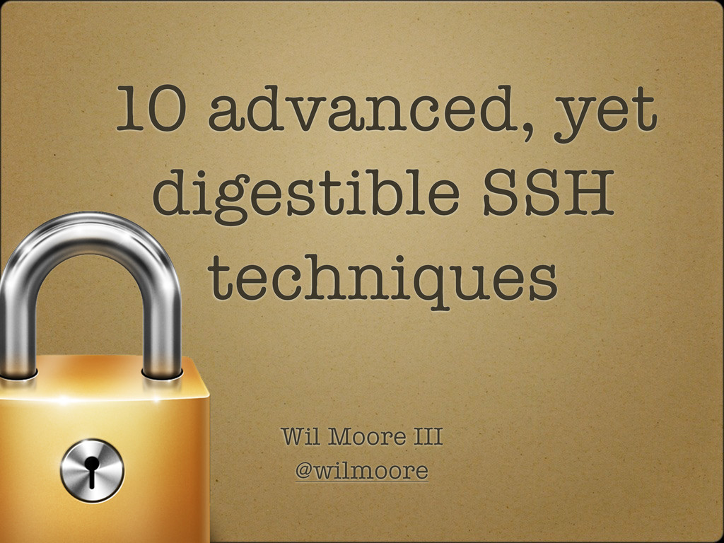 10 advanced, yet digestible SSH techniques Wil ...