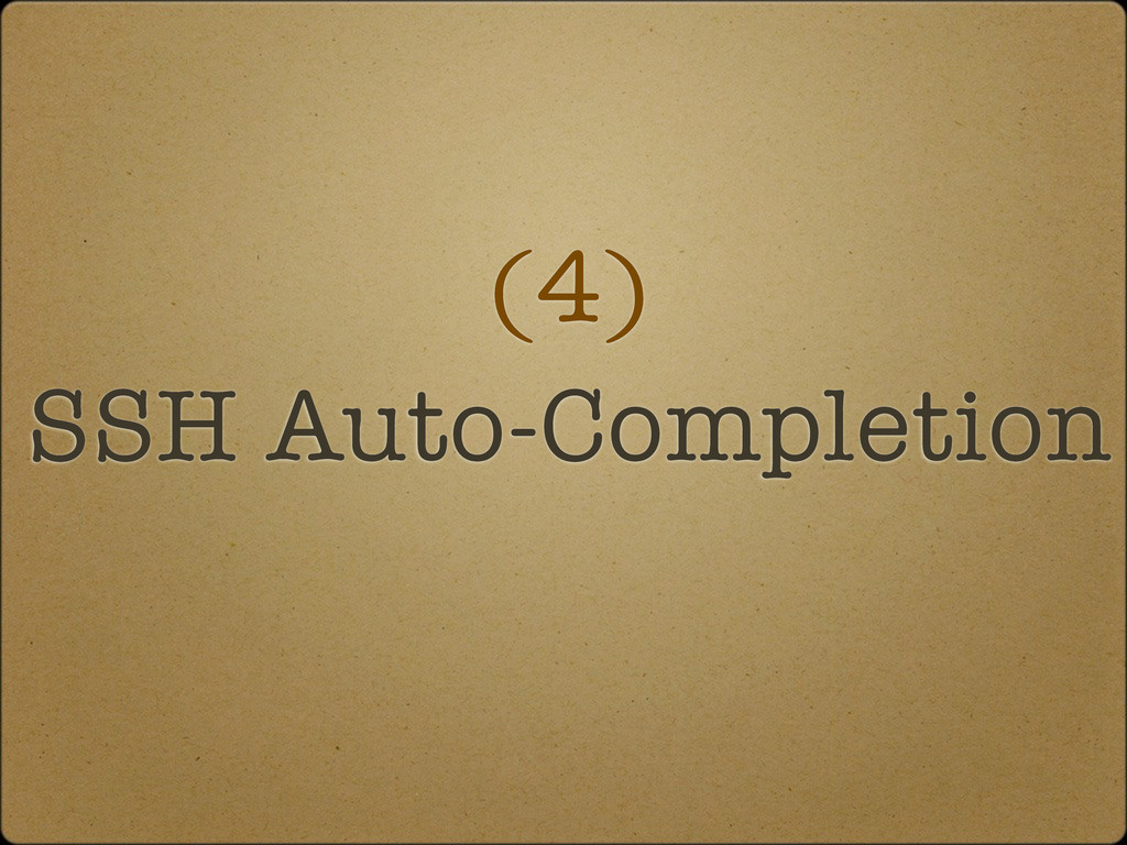 (4) SSH Auto-Completion