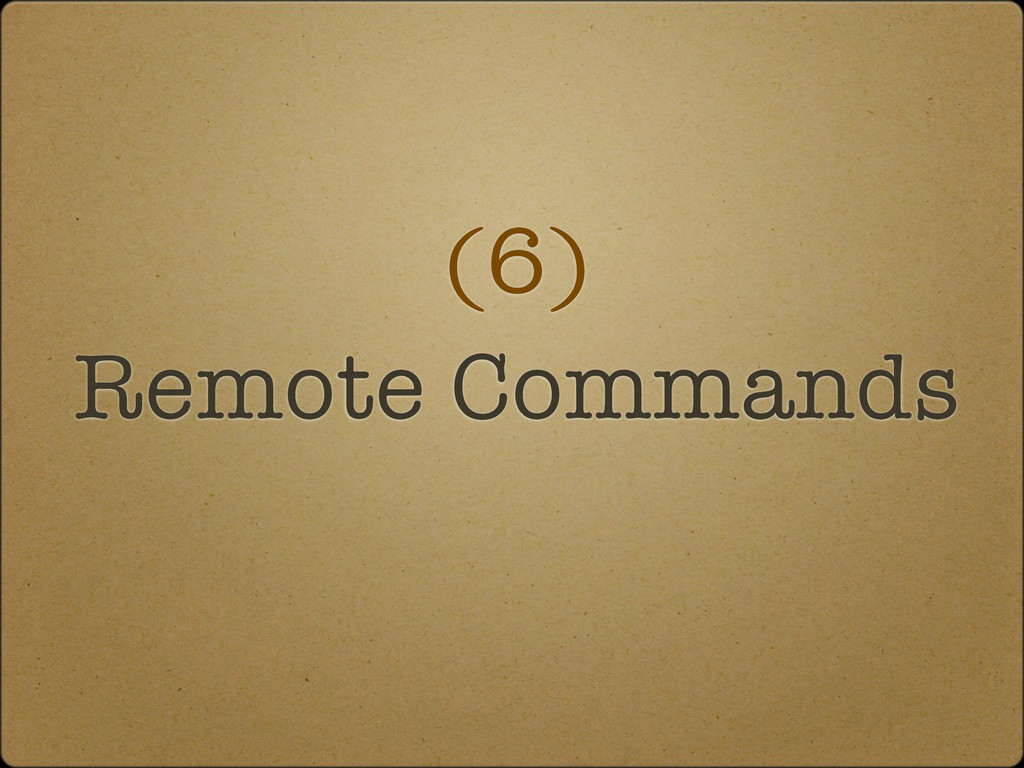 (6) Remote Commands