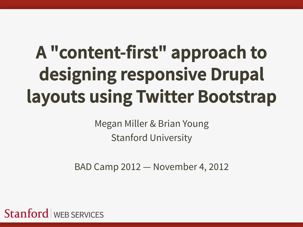 "A ""content-first"" approach to designing respons..."