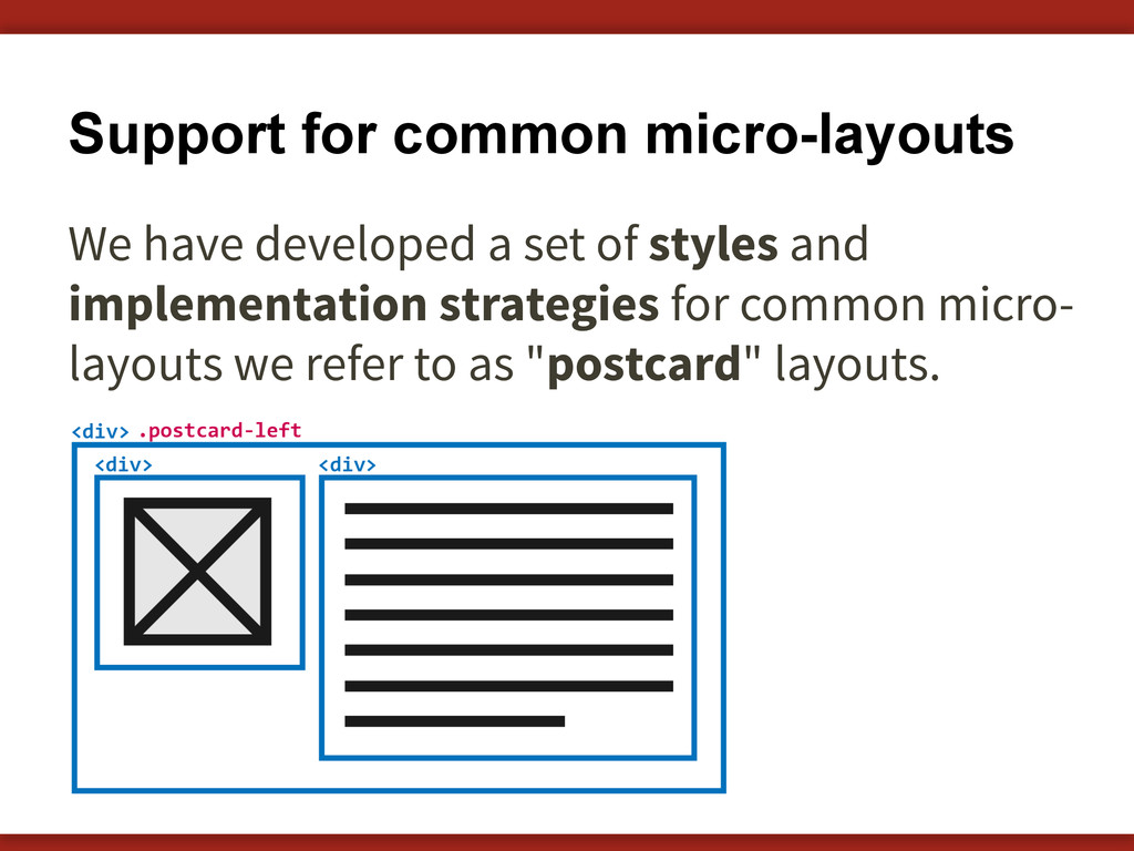 Support for common micro-layouts We have develo...