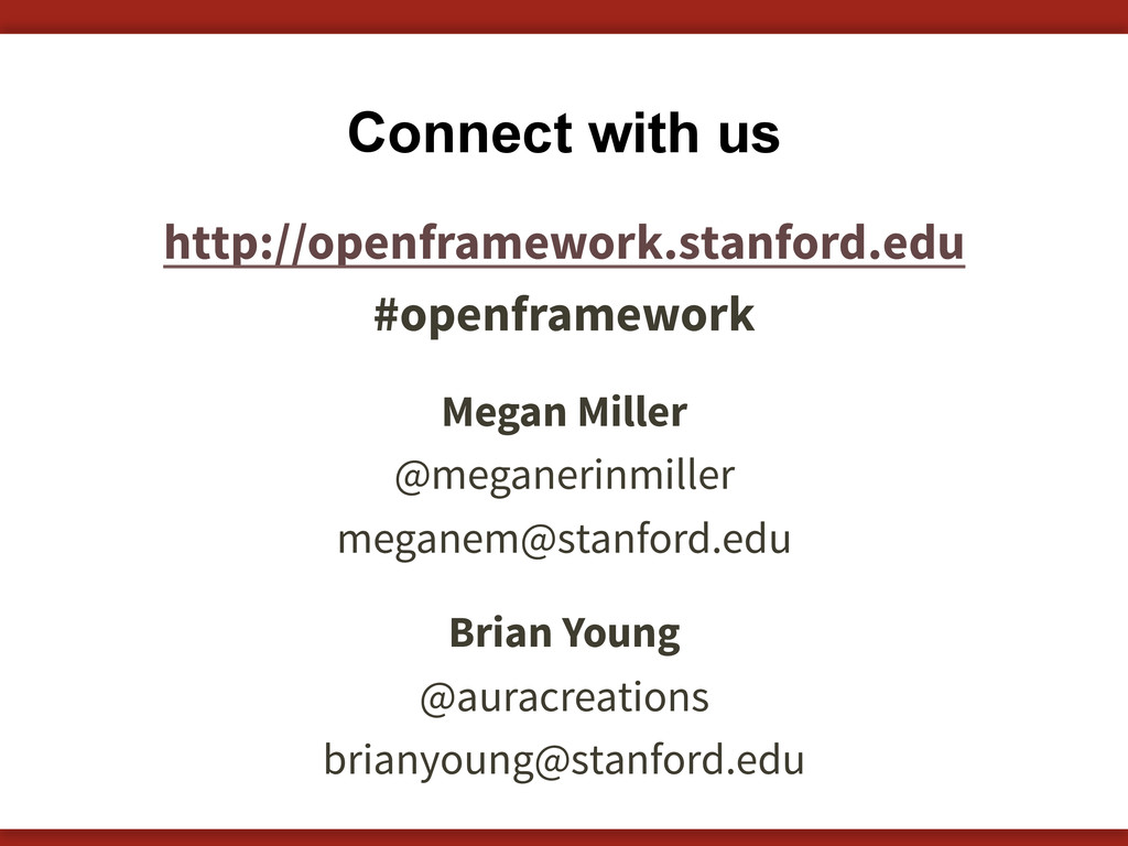 Connect with us http://openframework.stanford.e...