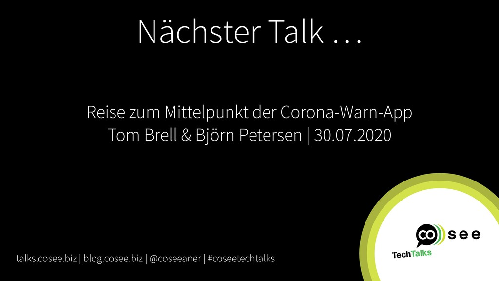 Nächster Talk … talks.cosee.biz | blog.cosee.bi...