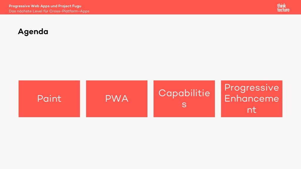 Paint PWA Capabilitie s Progressive Enhanceme n...