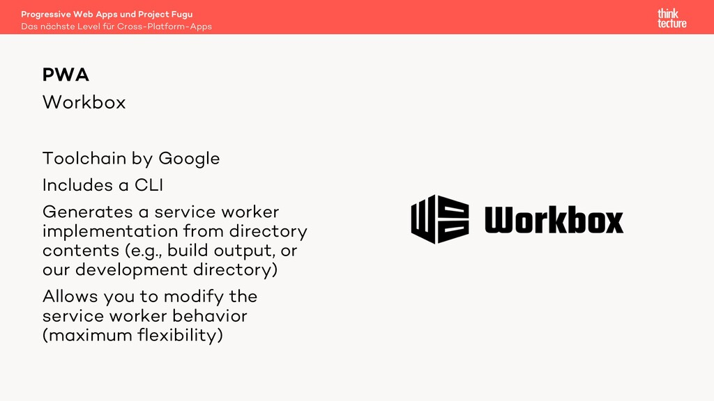 Workbox Toolchain by Google Includes a CLI Gene...