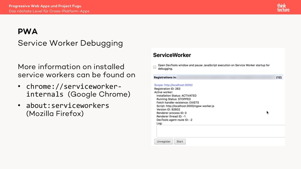 Service Worker Debugging More information on in...