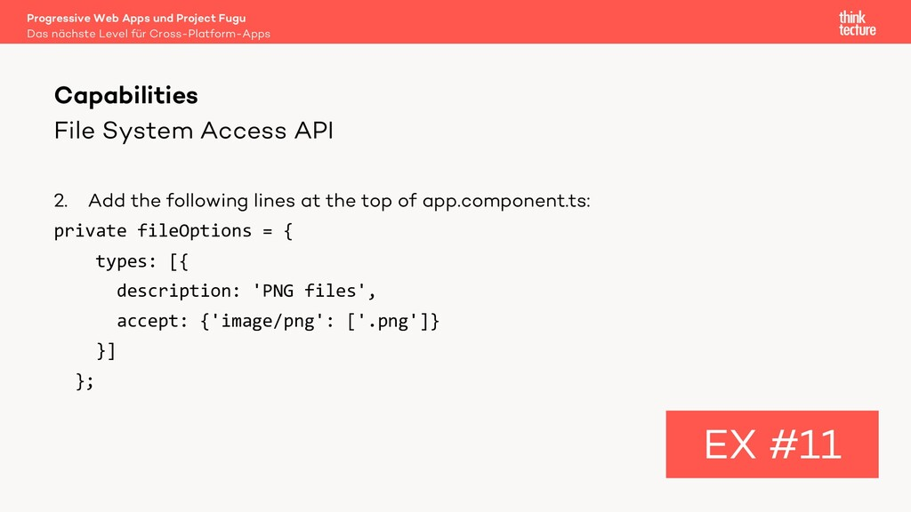 File System Access API 2. Add the following lin...