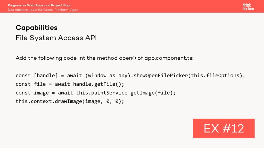 File System Access API Add the following code i...