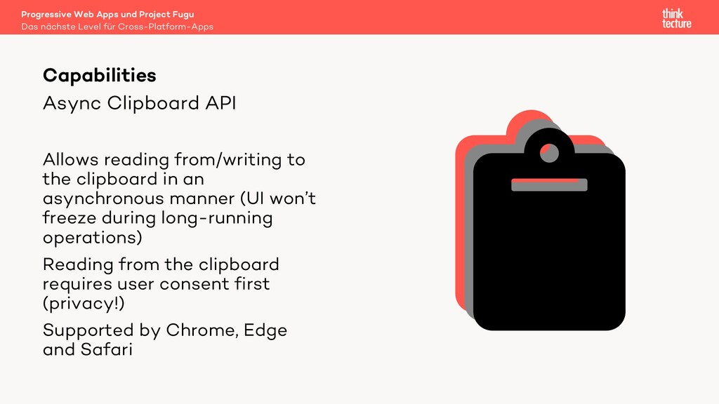 Async Clipboard API Allows reading from/writing...