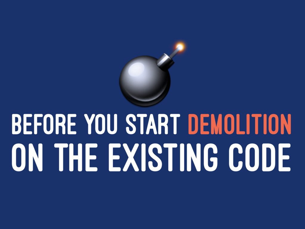 ! BEFORE YOU START DEMOLITION ON THE EXISTING C...