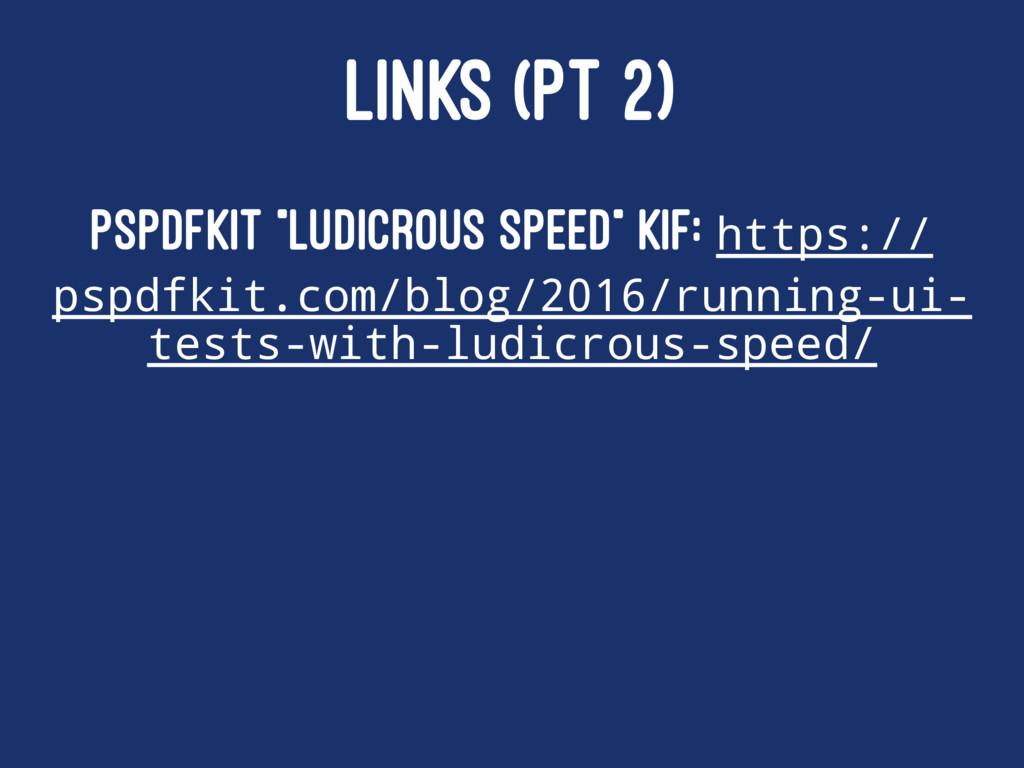 """LINKS (PT 2) PSPDFKit """"Ludicrous Speed"""" KIF: ht..."""