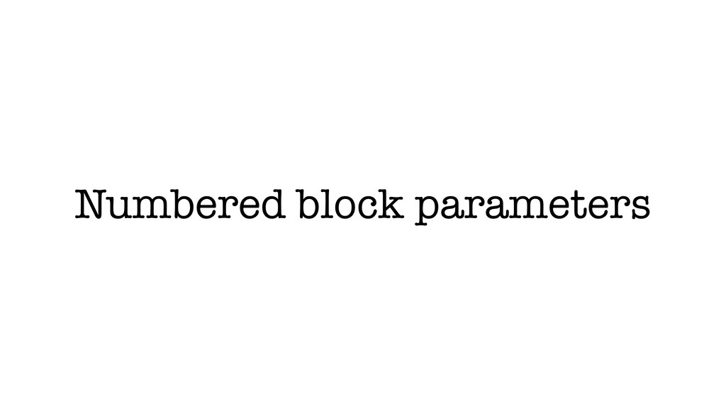 Numbered block parameters