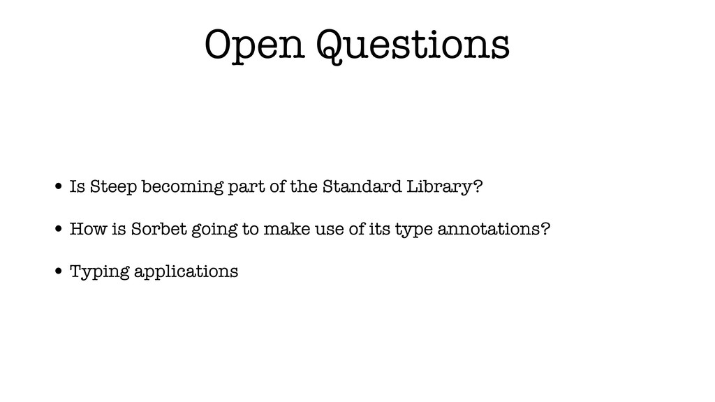 Open Questions • Is Steep becoming part of the ...