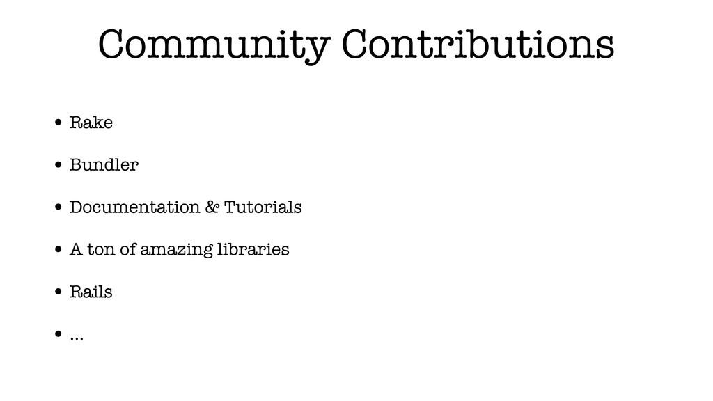 Community Contributions • Rake • Bundler • Docu...