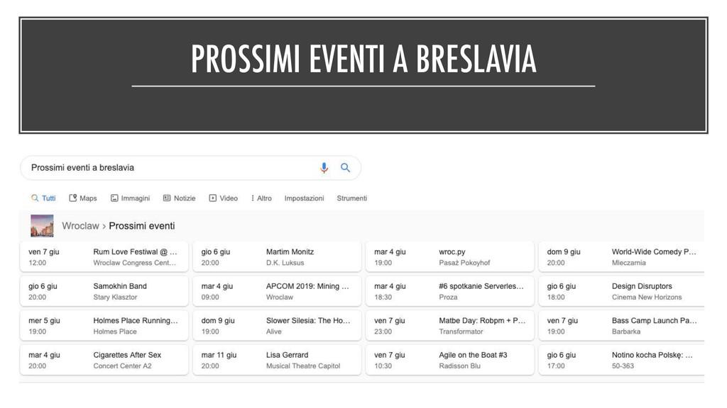 PROSSIMI EVENTI A BRESLAVIA