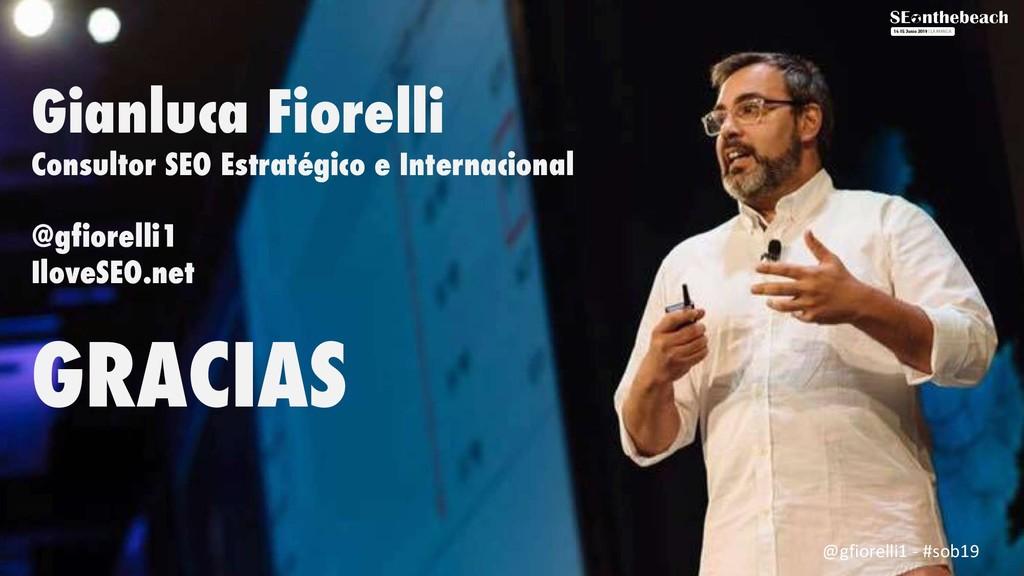 Gianluca Fiorelli Consultor SEO Estratégico e I...