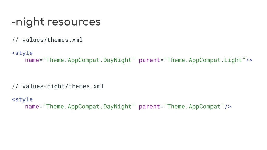 -night resources // values/themes.xml <style na...