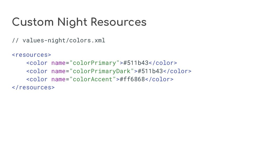 Custom Night Resources // values-night/colors.x...