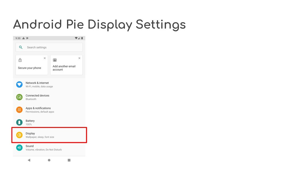Android Pie Display Settings