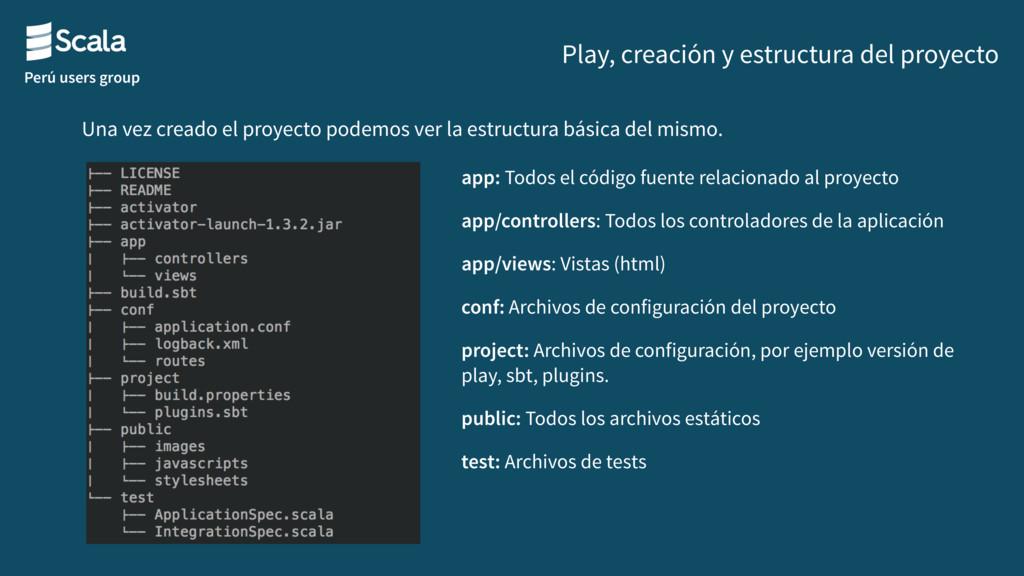 Perú users group Play, creación y estructura de...