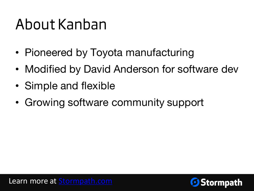 About Kanban • Pioneered by Toyota manufacturin...