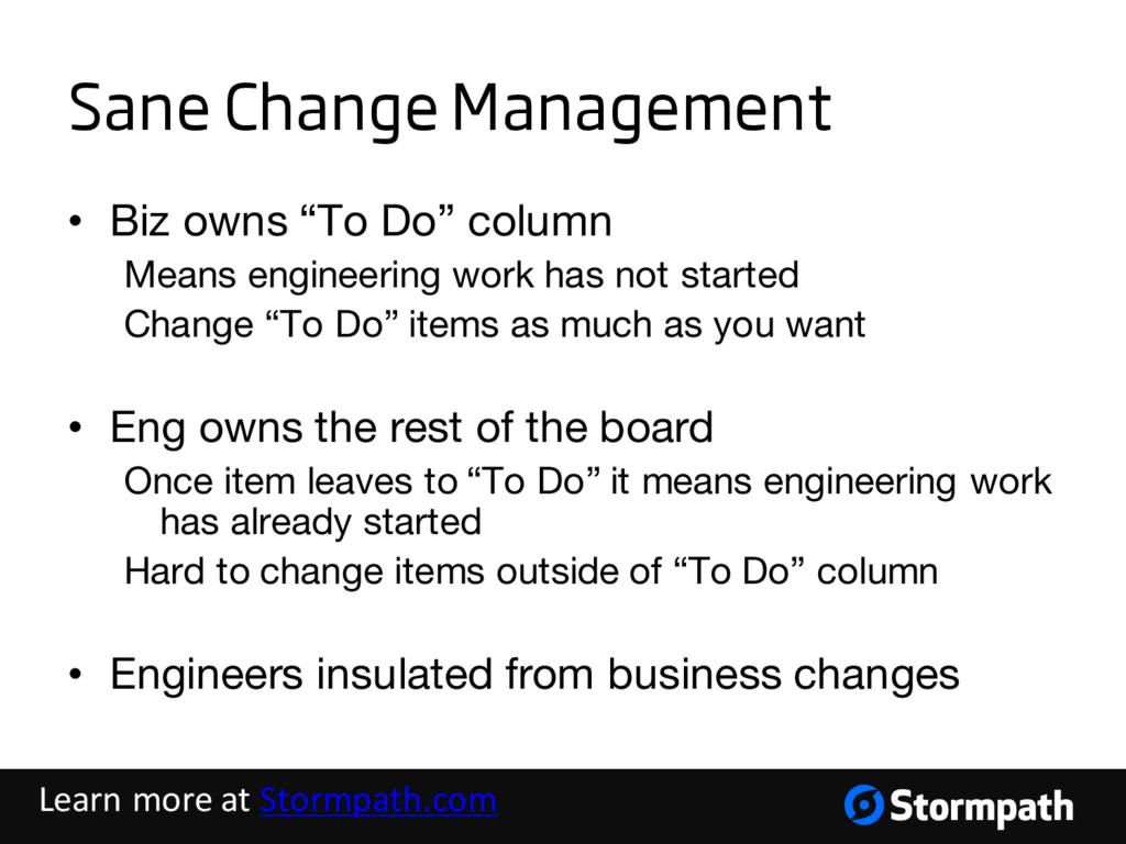 """Sane Change Management • Biz owns """"To Do"""" colum..."""
