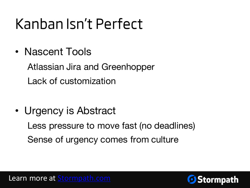 Kanban Isn't Perfect • Nascent Tools Atlassian ...