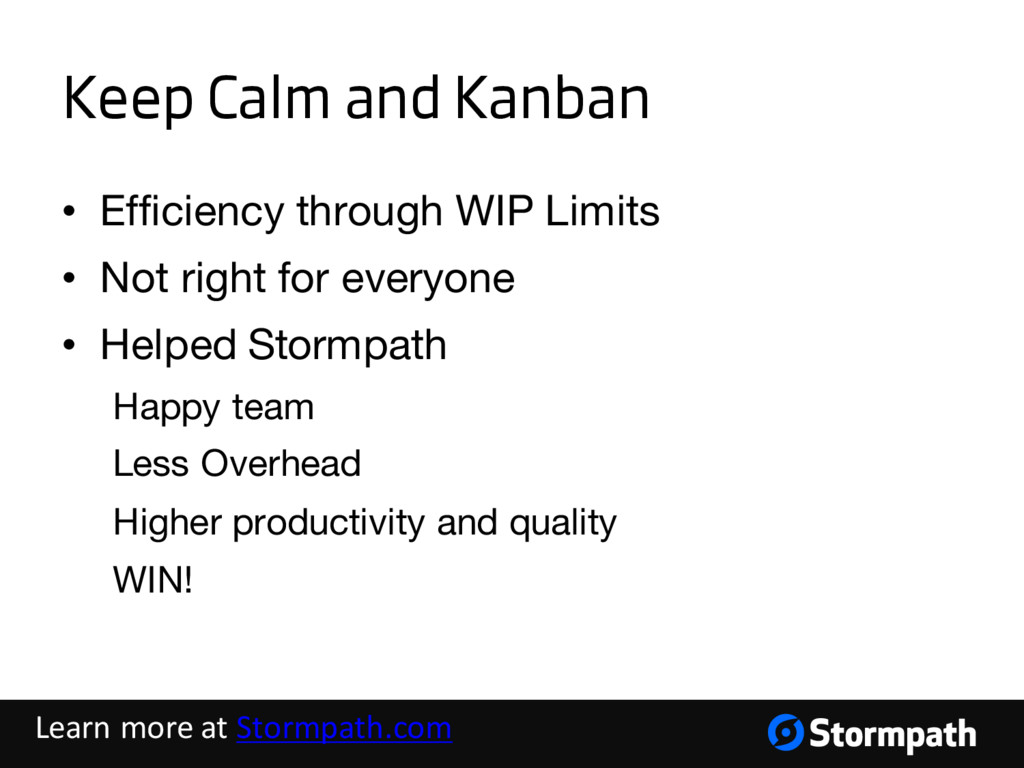 Keep Calm and Kanban • Efficiency through WIP L...