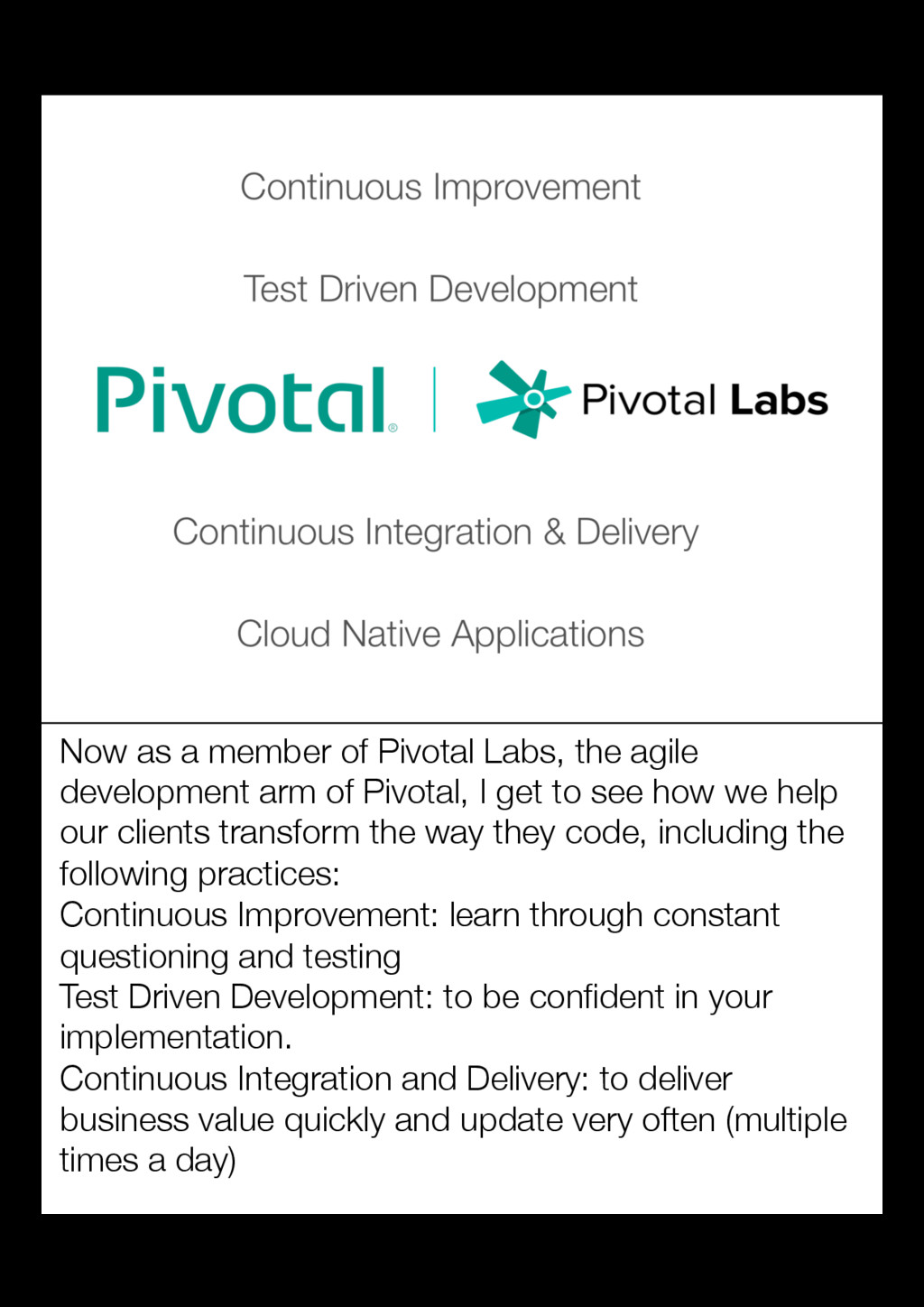 Now as a member of Pivotal Labs, the agile deve...