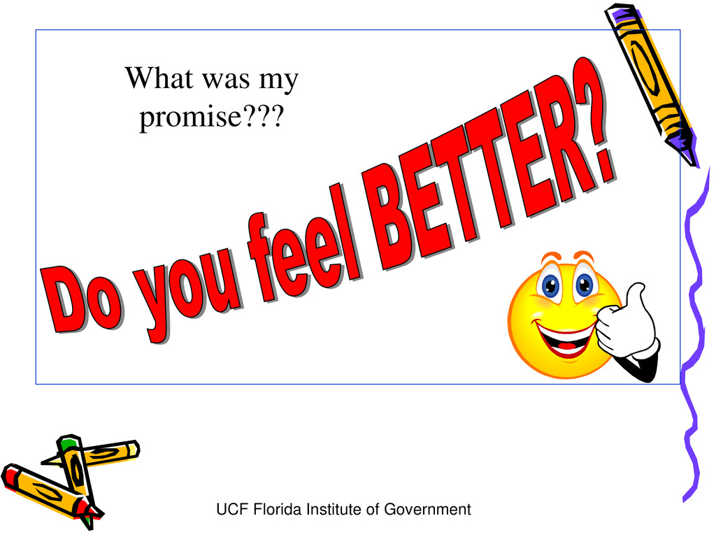 UCF Florida Institute of Government What was my...